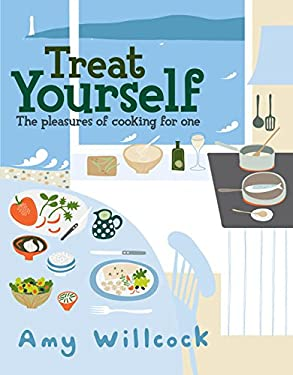 Cooking for One: 150 Recipes to Treat Yourself 9780091926717
