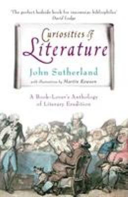 Curiosities of Literature: A Book-Lover's Anthology of Literary Erudition 9780099519294