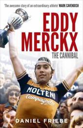Eddy Merckx - The Cannibal 17844635