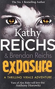 Exposure: (Virals 4) (Tory Brennan)