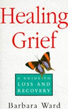 Healing Grief 9780091778392