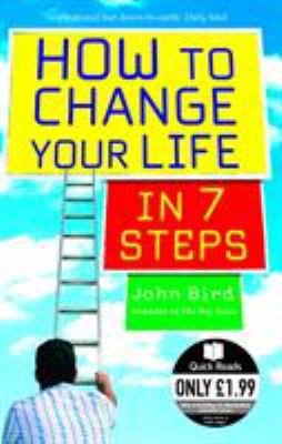 How to Change Your Life in 7 Steps 9780091907037