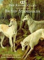 Kennel Club Breed Standards 9780091853747