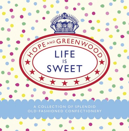 Life Is Sweet 9780091932664