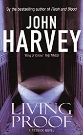 Living Proof. John Harvey