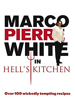 Marco Pierre White in Hell's Kitchen 9780091923167