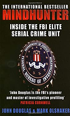 Mindhunter: Inside the FBI Elite Serial Crime Unit 9780099435679