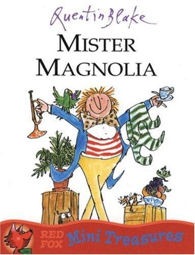 Mister Magnolia 9780099475651
