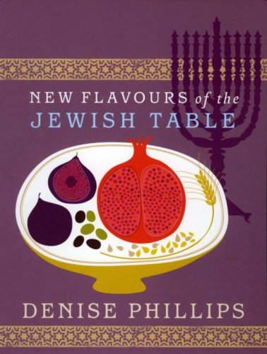 New Flavours of the Jewish Table 9780091925352