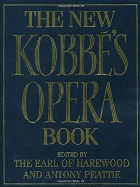 The New Kobbe's Opera Book 9780091814106