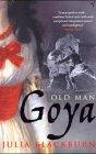 Old Man Goya 9780099437253