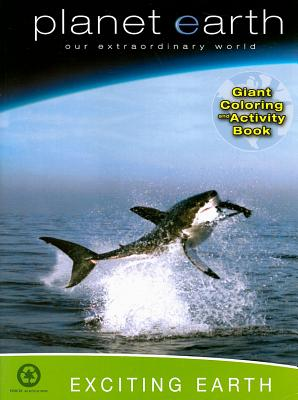 Planet Earth: Exciting Earth Giant Coloring and Activity Book: Our Extraordinary World