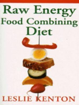 Raw Energy Food Combining Diet 9780091816193
