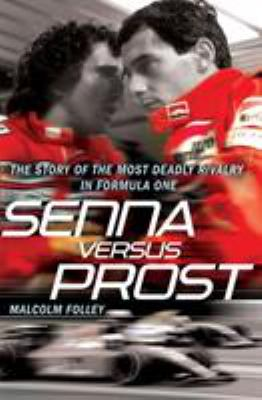 Senna Versus Prost 9780099528098