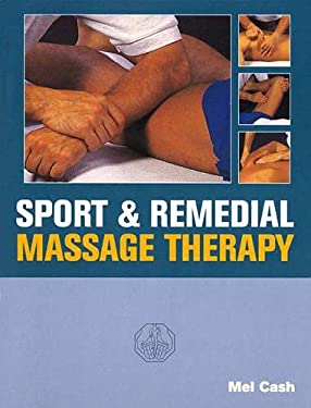 Sport & Remedial Massage Therapy 9780091809560