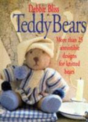 Teddy Bears - Bliss, Sands / Bliss, Debbie
