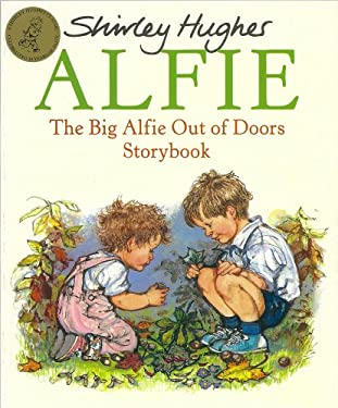 The Big Alfie Out of Doors Storybook 9780099258919