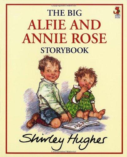 The Big Alfie and Annie Rose Storybook 9780099750307