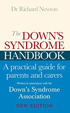 The Down's Syndrome Handbook: A Practical Guide for Parents and Carers 9780091884307