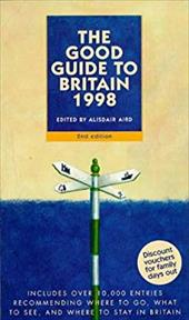 The Good Guide to Britain 1998: Includes Over 10,000 Entries Recommending Where to Go, What to See, and Where to Stay in Britain
