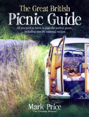 The Great British Picnic Guide 9780091927073