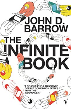 The Infinite Book: A Short Guide to the Boundless, Timeless and Endless 9780099443728