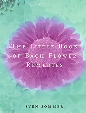 The Little Book of Bach Flower Remedies 9780091884291