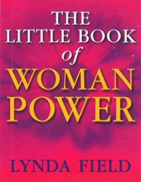 The Little Book of Woman Power 9780091857295