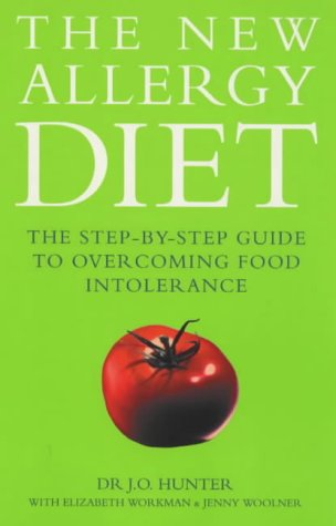 The New Allergy Diet - Hunter, J. O. / Hunter, Dr J. O. / Workman, Elizabeth