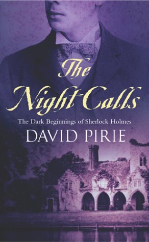 The Night Calls: The Dark Beginnings of Sherlock Holmes Murder Rooms #2 9780099416593