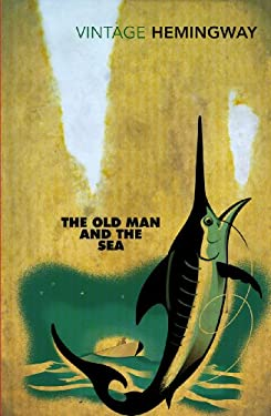 The Old Man and the Sea 9780099273967