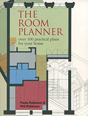 The Room Planner: Over 100 Practical Plans for Your Home 9780091901745