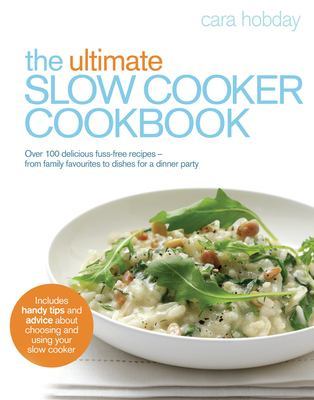 The Ultimate Slow Cooker Cookbook 9780091930790