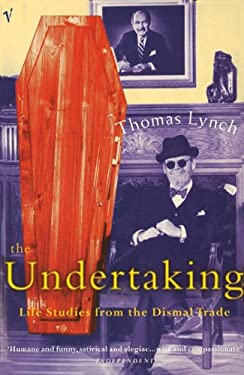 Undertaking: Life Studies from the Dismal Trade 9780099767312