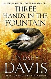 Three Hands in the Fountain. Lindsey Davis