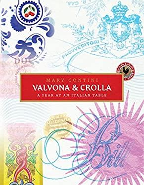 Valvona & Crolla: A Year at an Italian Table 9780091930455