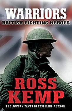 Warriors: British Fighting Heroes