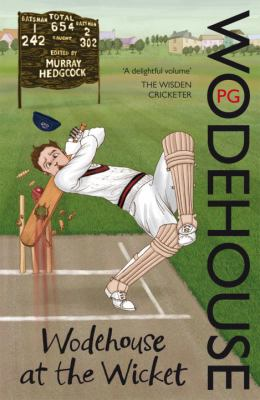 Wodehouse at the Wicket 9780099551362