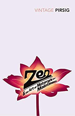 Zen and the Art of Motorcycle Maintenance 9780099786405