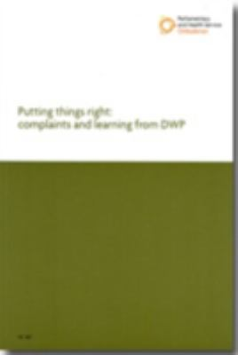 Putting Things Right: Complaints and Learning from DWP 9780102959048