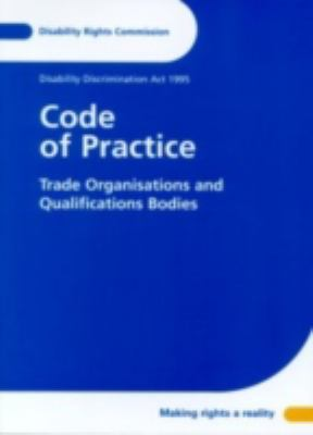 Code of Practice: Trade Organisations and Qualifications Bodies 9780117034181