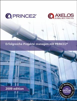 Erfolgreiche Projekte Managen Mit PRINCE2 9780113312146