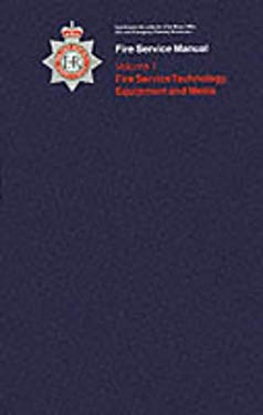 Fire Service Technology, Equipment and Media: Physics and Chemistry for Firefighters 9780113411825