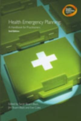 Health Emergency Planning: A Handbook for Practitioners - Health Protection Agency (Great Britain)