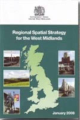 Regional Spatial Strategy for the West Midlands 9780117539846