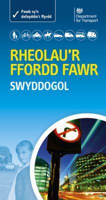 Rheolau'r Ffordd Fawr - the Official Highway Code