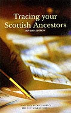 Tracing Your Scottish Ancestors 9780114958657