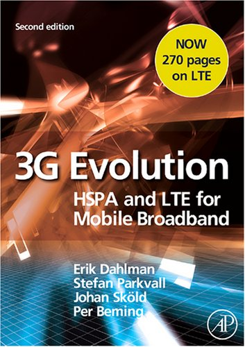 3G Evolution: HSPA and LTE for Mobile Broadband 9780123745385