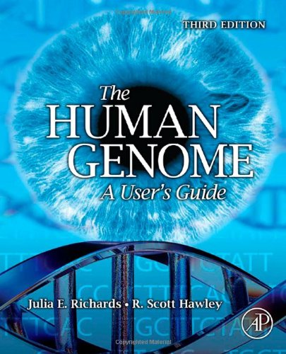 The Human Genome: A User's Guide 9780123334459