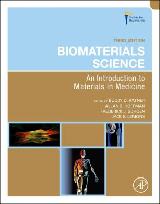 Biomaterials Science: An Introduction to Materials in Medicine 9780123746269